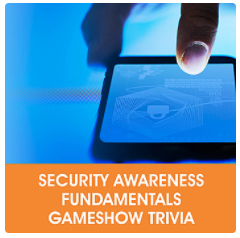 Security-Awareness-Fundamentals-Gameshow-Trivia